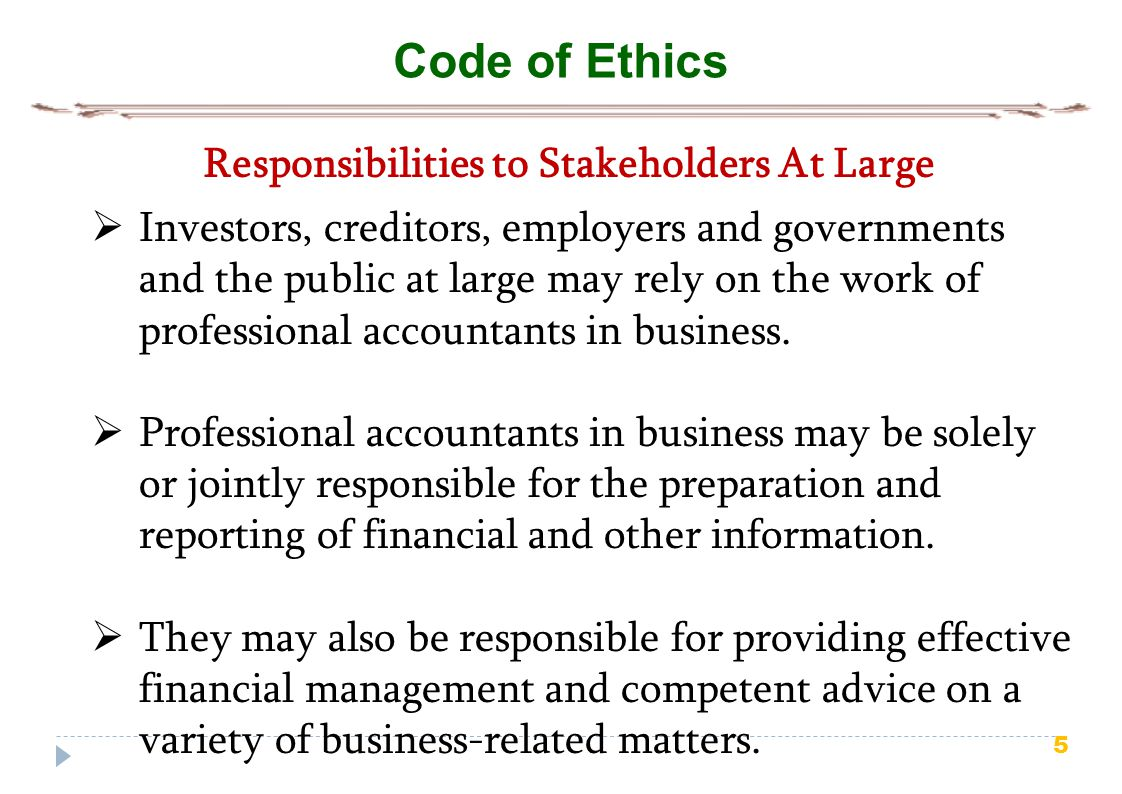 Responsibilities to Stakeholders At Large
