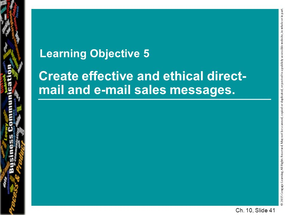 Create effective and ethical direct-mail and e-mail sales messages.