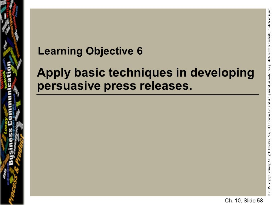 Apply basic techniques in developing persuasive press releases.