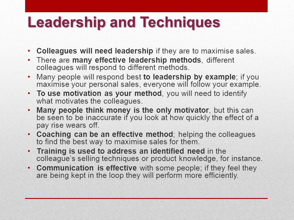 Leadership and Techniques