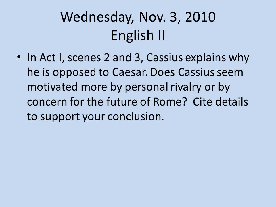 Wednesday, Nov. 3, 2010 English II