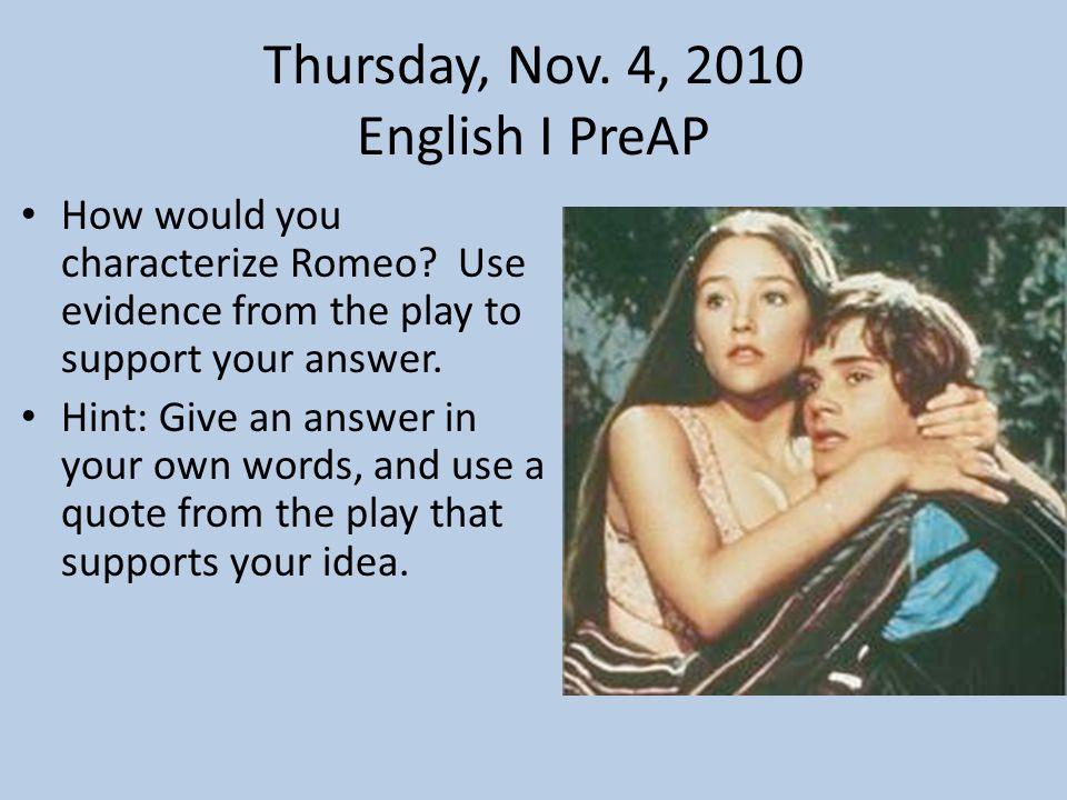 Thursday, Nov. 4, 2010 English I PreAP