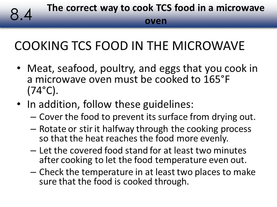 The correct way to cook TCS food in a microwave oven
