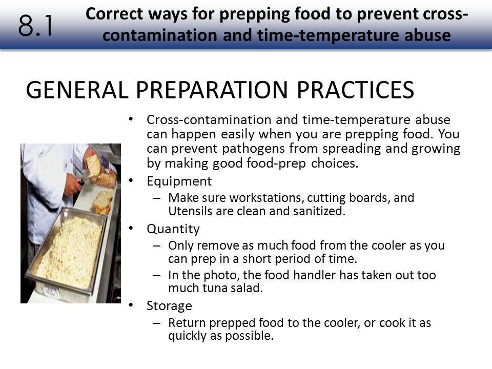 8.1 GENERAL PREPARATION PRACTICES