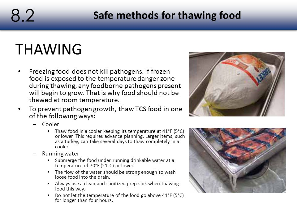 Safe methods for thawing food