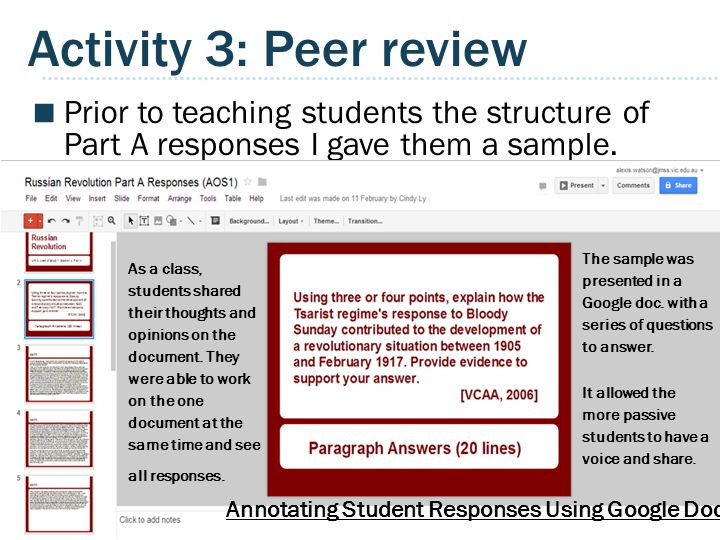 Activity 3: Peer review Prior to teaching students the structure of Part A responses I gave them a sample.