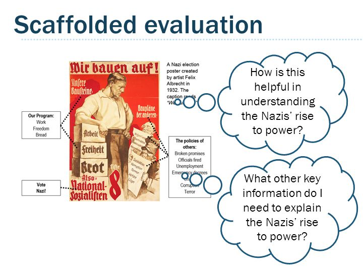 Scaffolded evaluation