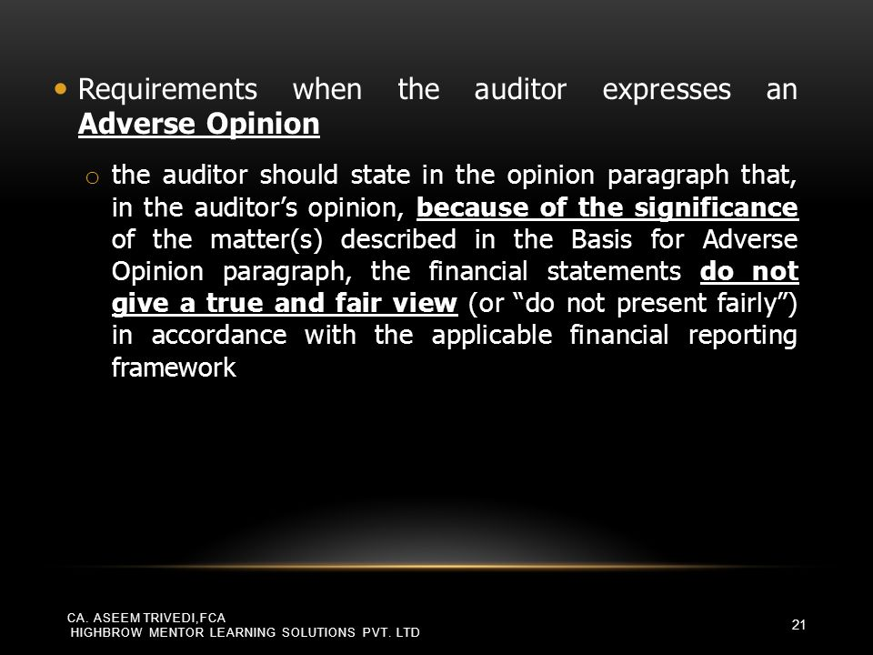 Requirements when the auditor expresses an Adverse Opinion