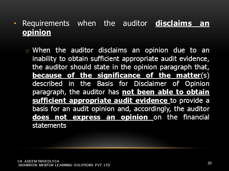 Requirements when the auditor disclaims an opinion