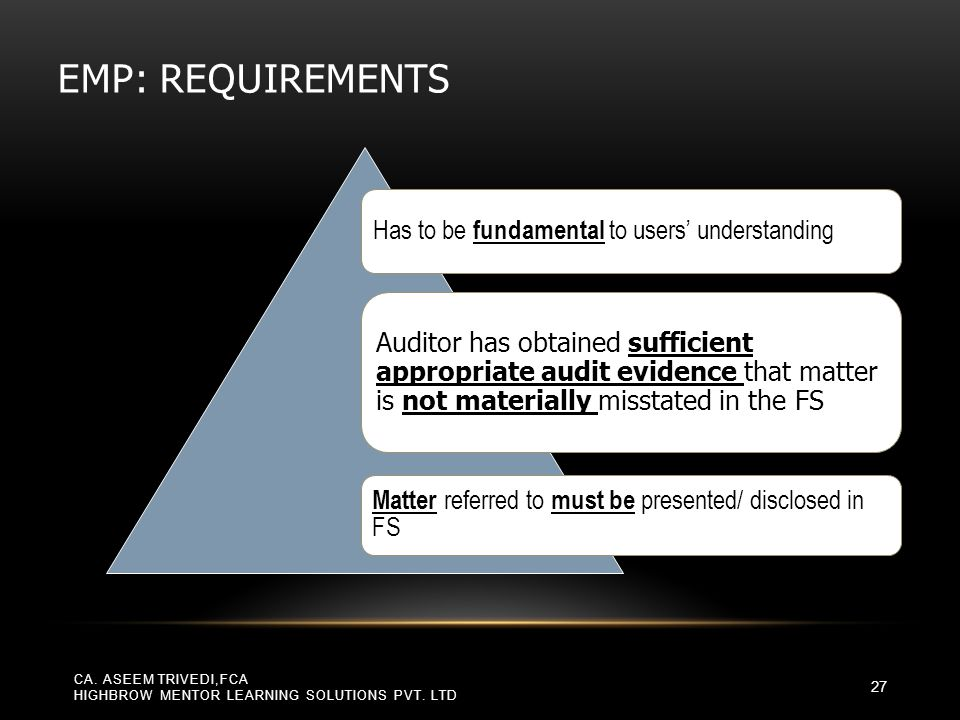 EMP: requirements Has to be fundamental to users' understanding.