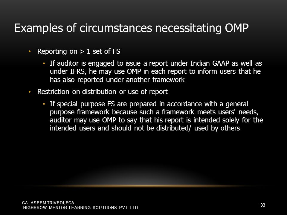 Examples of circumstances necessitating OMP