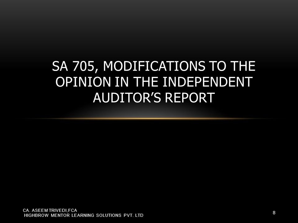 SA 705, Modifications to the Opinion in the Independent Auditor's Report
