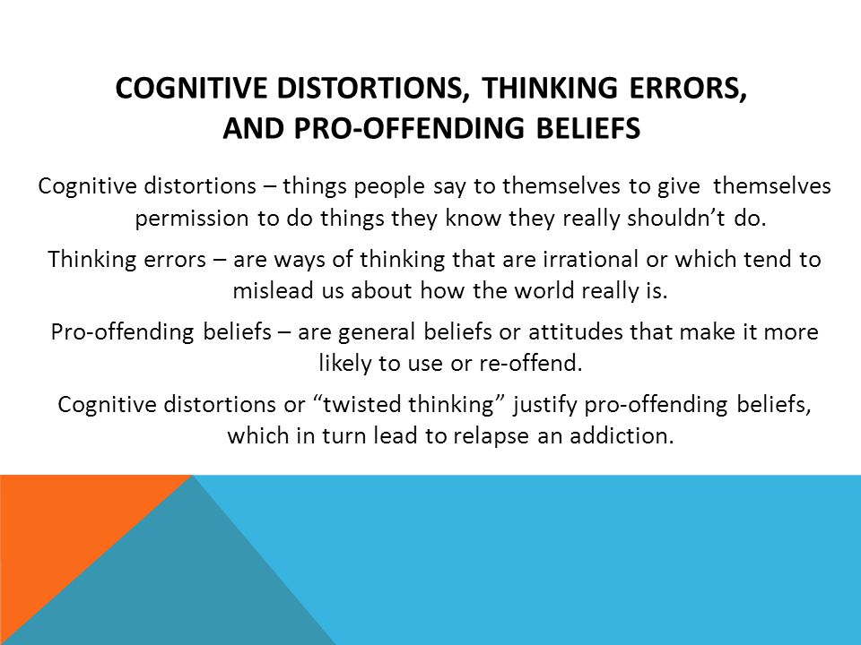 cognitive distortions, thinking errors, and pro-offending beliefs