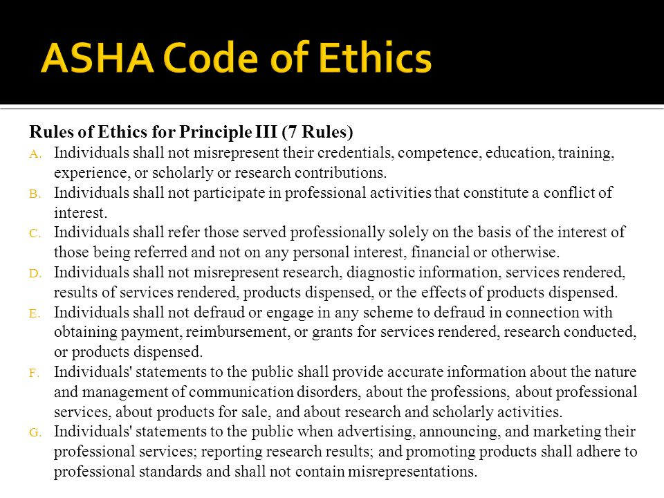 ASHA Code of Ethics Rules of Ethics for Principle III (7 Rules)