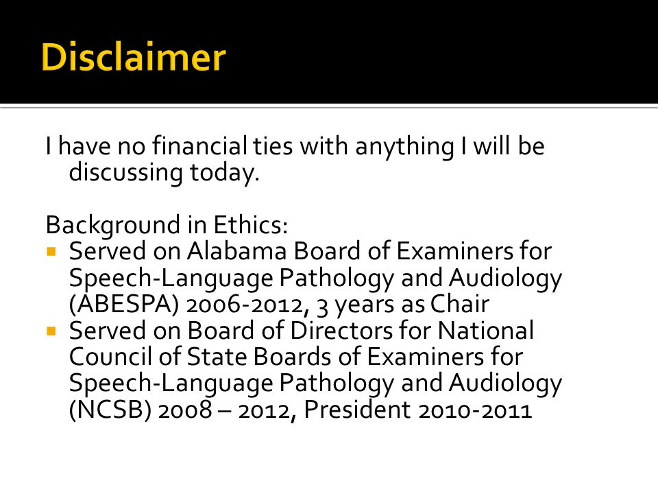 Disclaimer I have no financial ties with anything I will be discussing today. Background in Ethics: