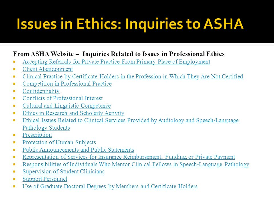 Issues in Ethics: Inquiries to ASHA