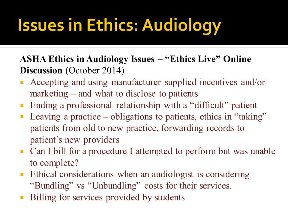 Issues in Ethics: Audiology