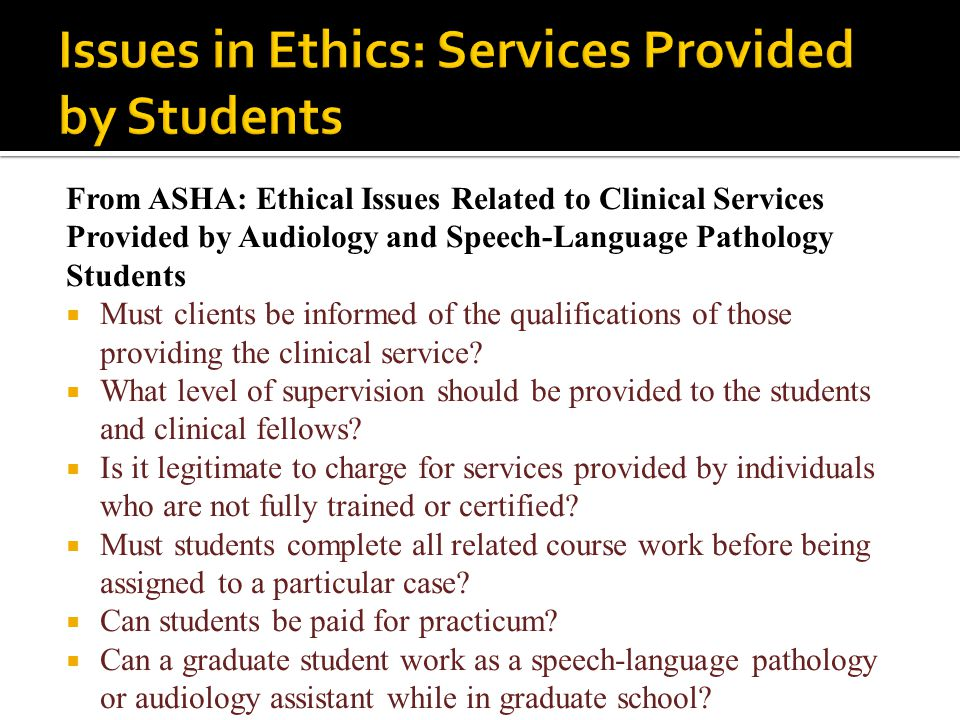 Issues in Ethics: Services Provided by Students