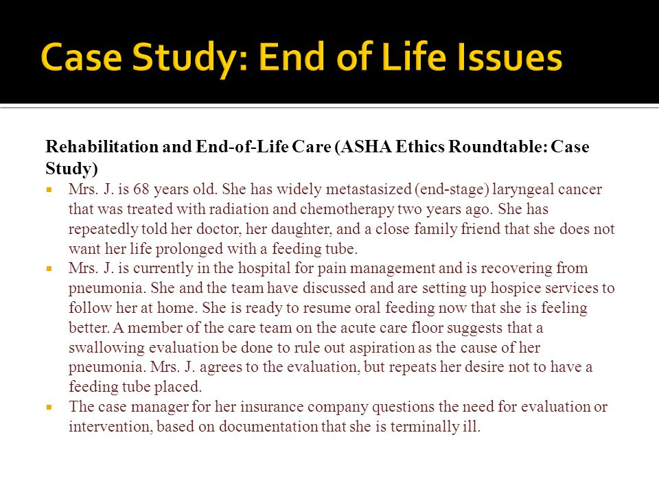 Case Study: End of Life Issues