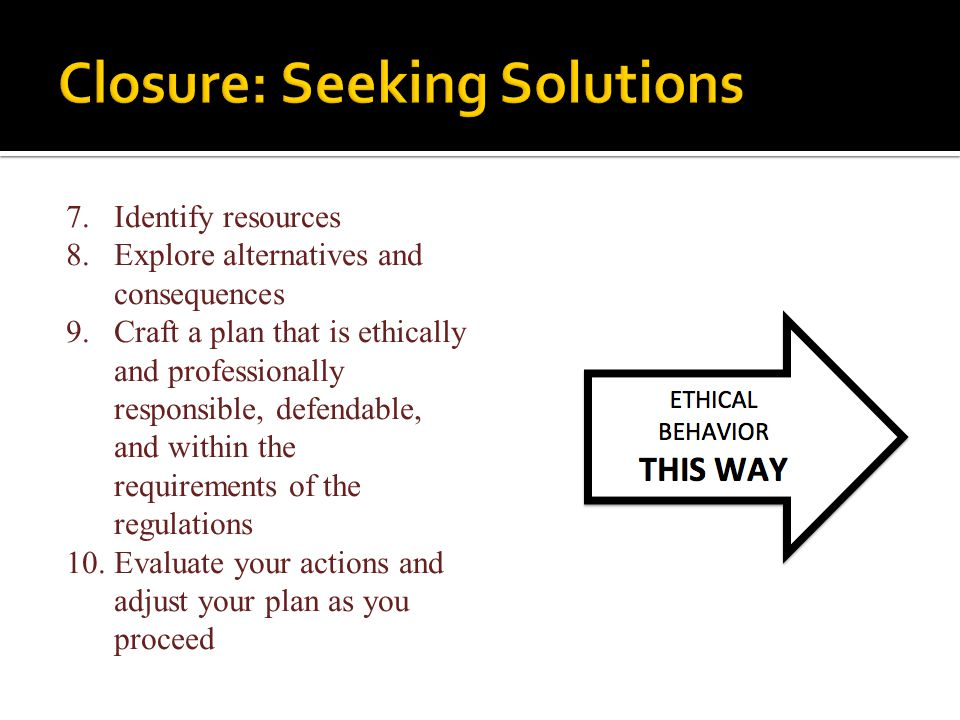 Closure: Seeking Solutions