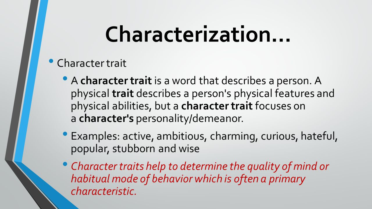 Characterization… Character trait