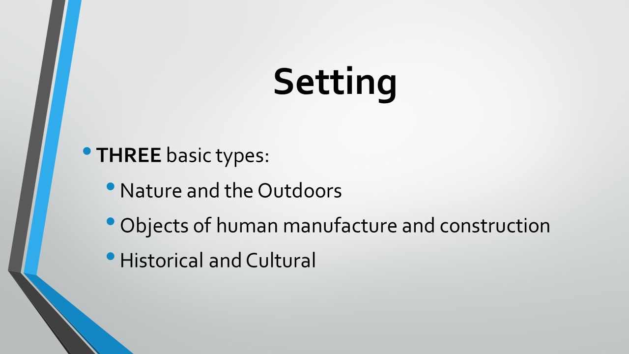 Setting THREE basic types: Nature and the Outdoors