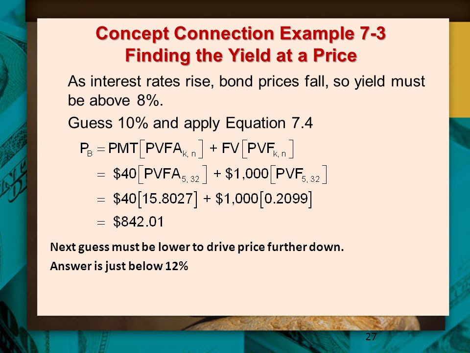 Concept Connection Example 7-3 Finding the Yield at a Price