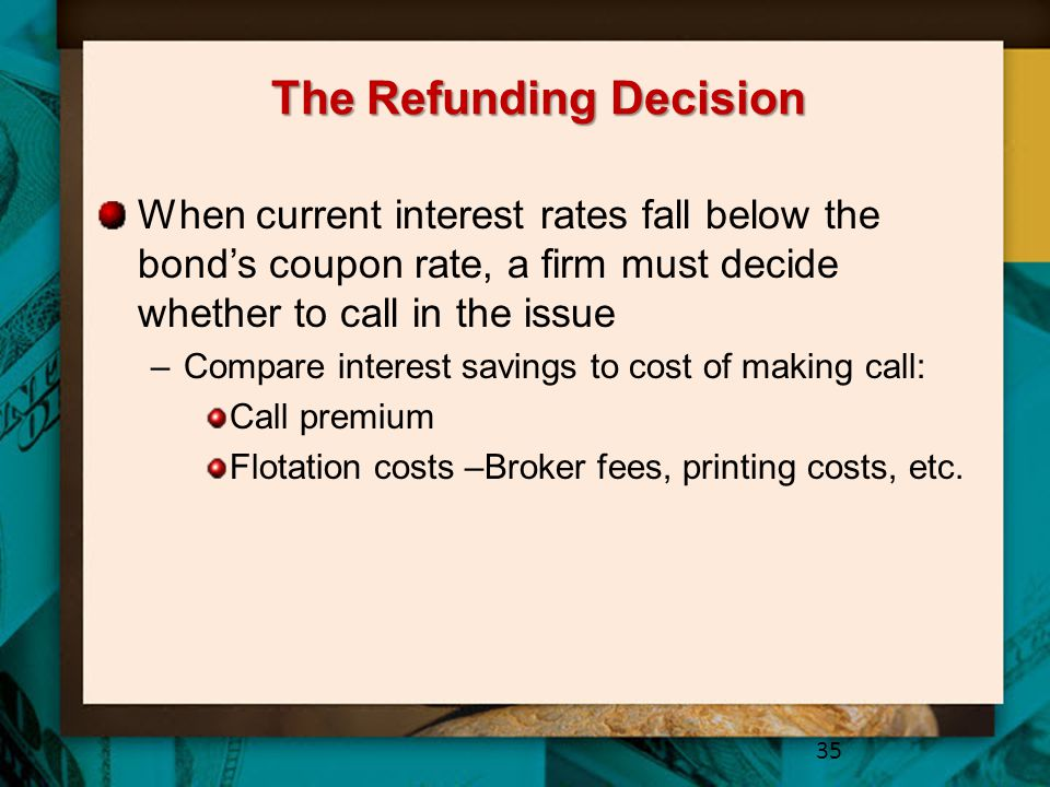 The Refunding Decision