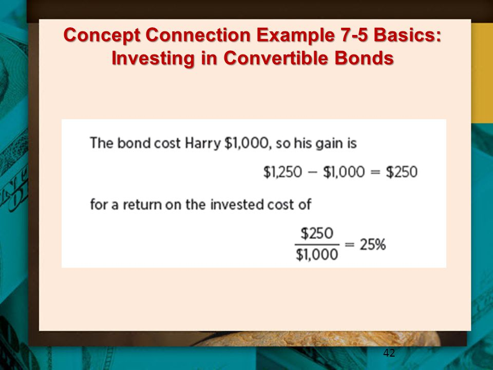 Concept Connection Example 7-5 Basics: Investing in Convertible Bonds