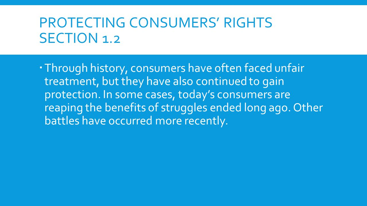 Protecting consumers' rights Section 1.2
