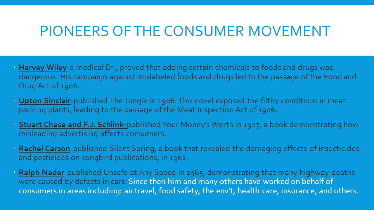 Pioneers of the consumer movement