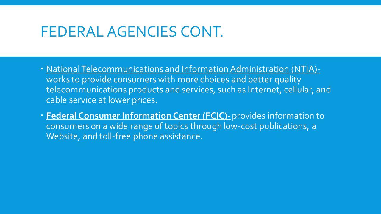 Federal agencies cont.