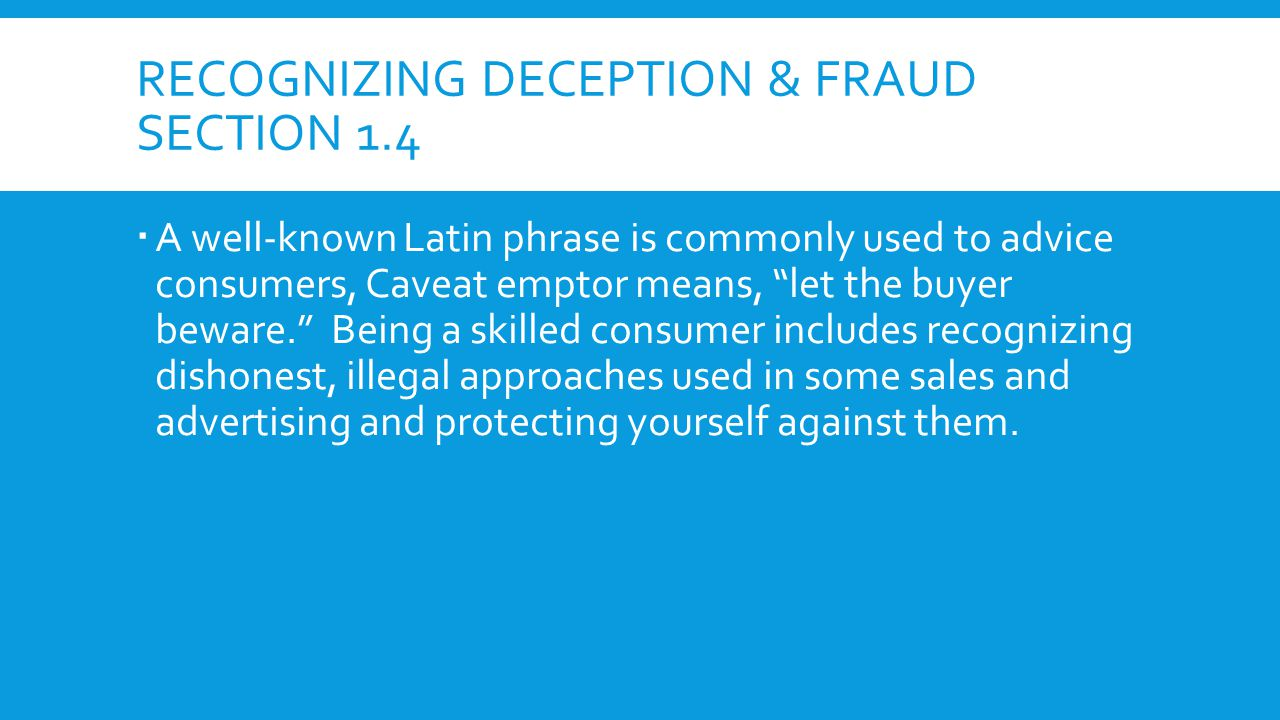 Recognizing Deception & Fraud Section 1.4