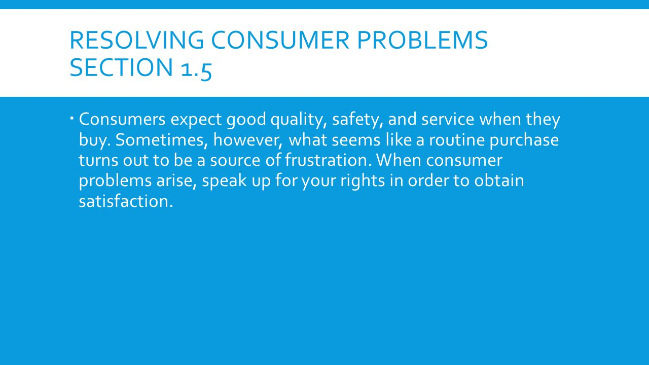 Resolving consumer problems Section 1.5