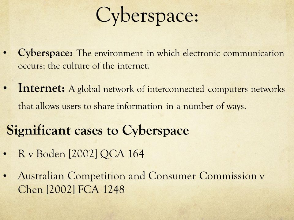 Cyberspace: Significant cases to Cyberspace