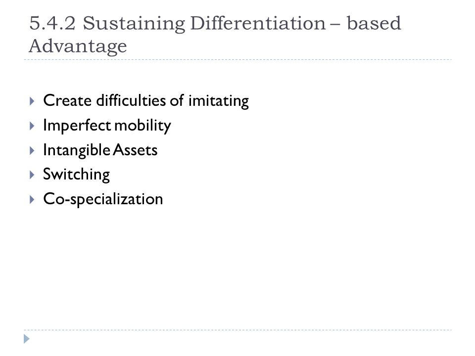 5.4.2 Sustaining Differentiation – based Advantage