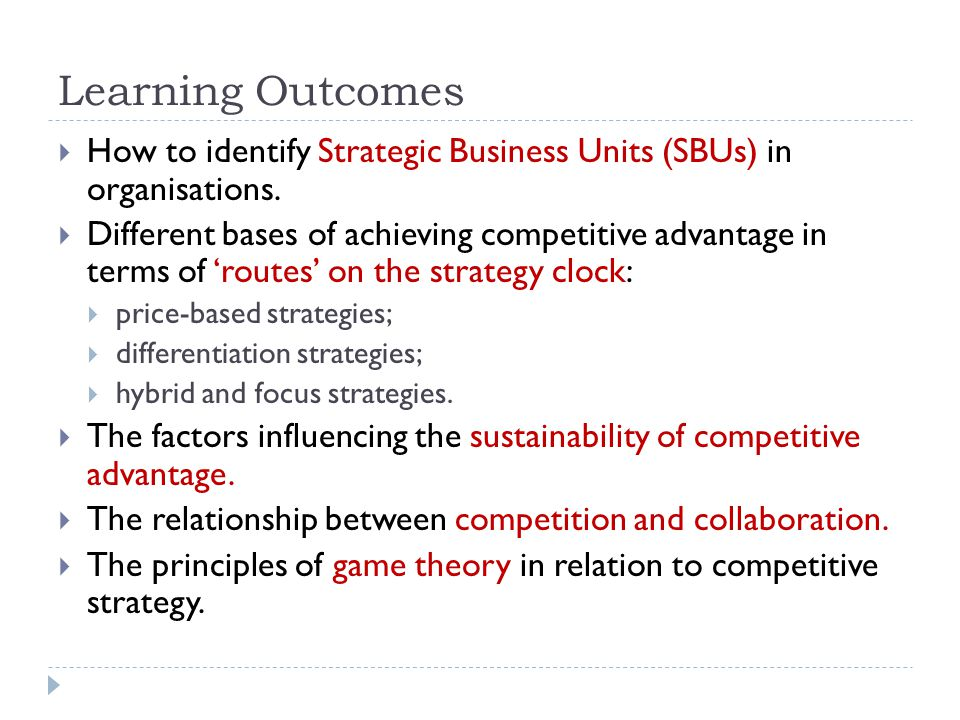Learning Outcomes How to identify Strategic Business Units (SBUs) in organisations.