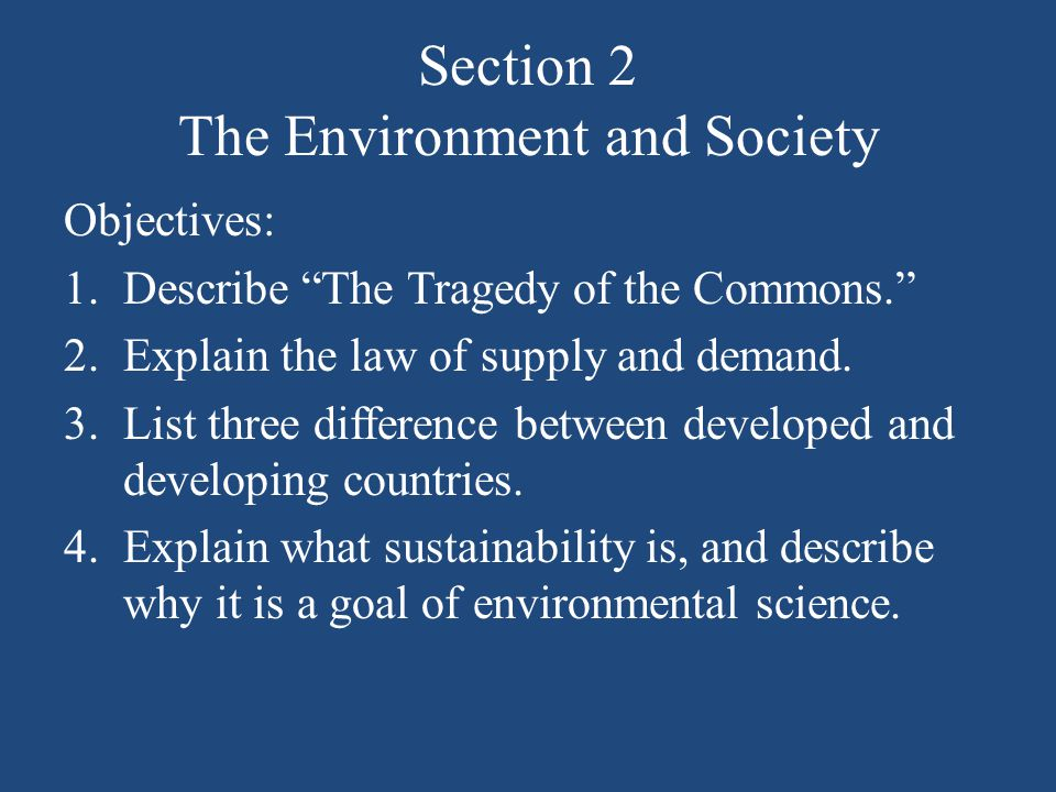 Section 2 The Environment and Society