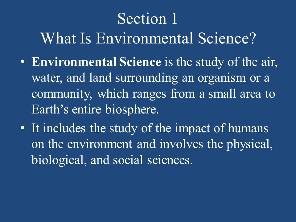 Section 1 What Is Environmental Science