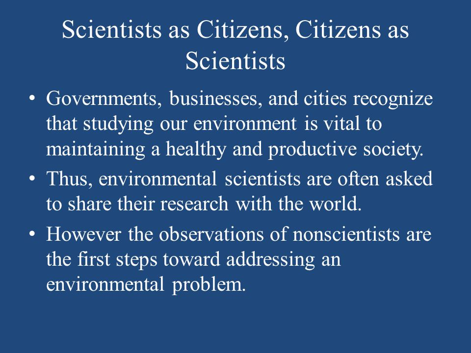Scientists as Citizens, Citizens as Scientists