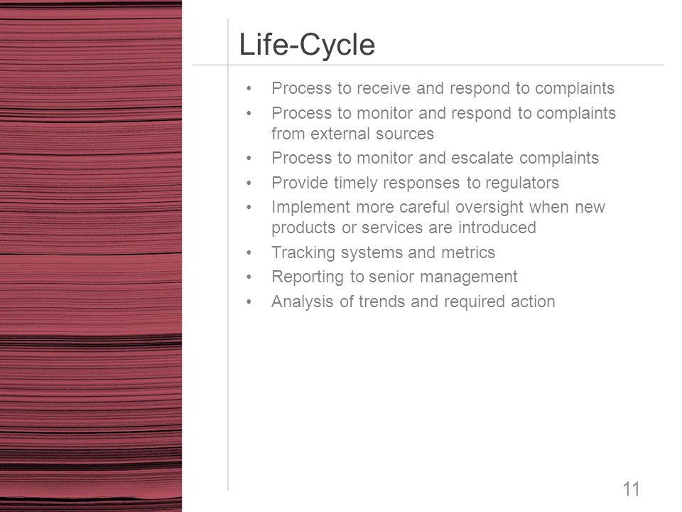 Life-Cycle Process to receive and respond to complaints