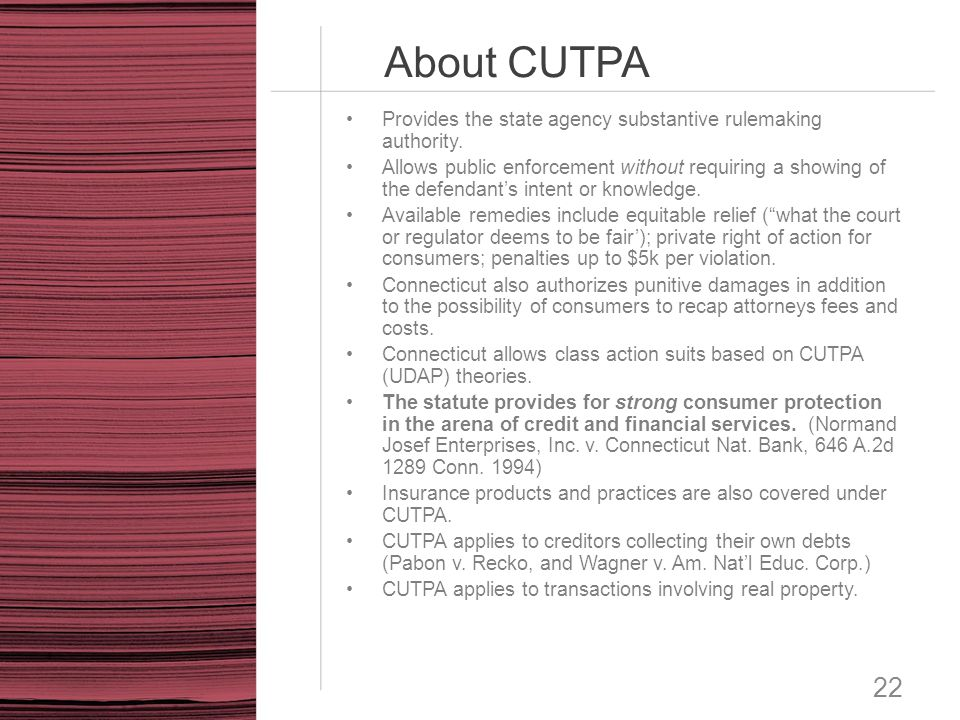 About CUTPA Provides the state agency substantive rulemaking authority.