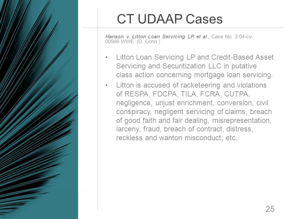 CT UDAAP Cases Hanson v. Litton Loan Servicing LP, et al., Case No. 3:04-cv-00568-WWE (D. Conn.)