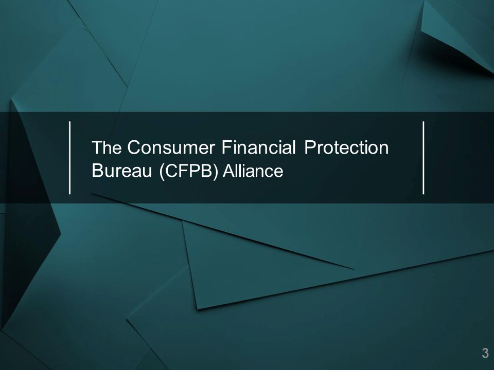 The Consumer Financial Protection Bureau (CFPB) Alliance