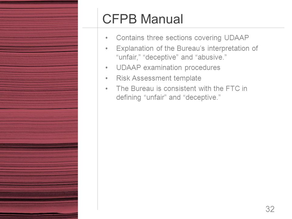 CFPB Manual Contains three sections covering UDAAP