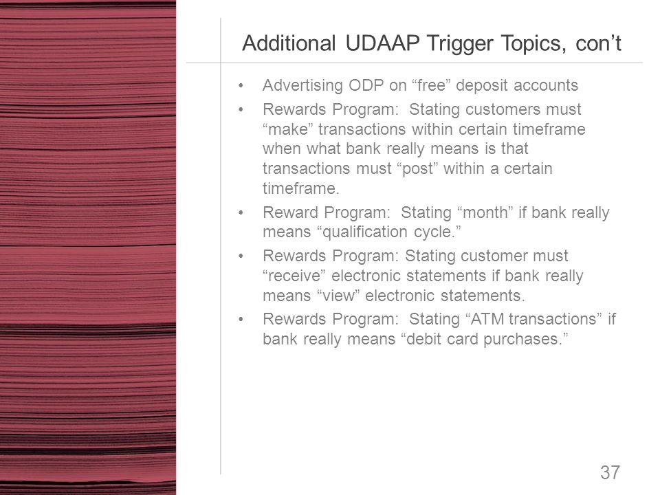 Additional UDAAP Trigger Topics, con't