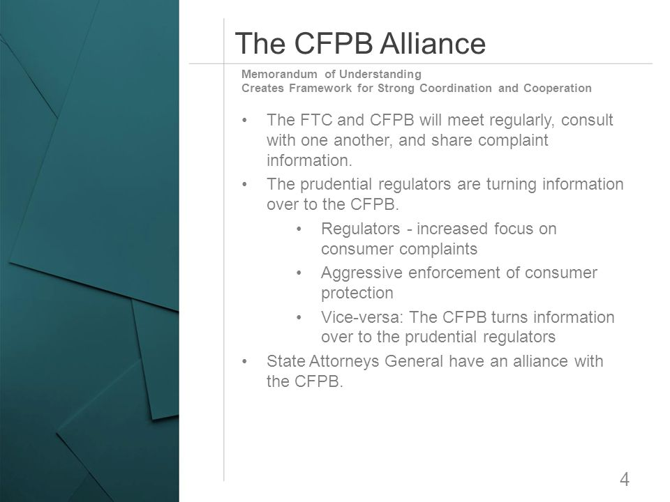 The CFPB Alliance Memorandum of Understanding. Creates Framework for Strong Coordination and Cooperation.