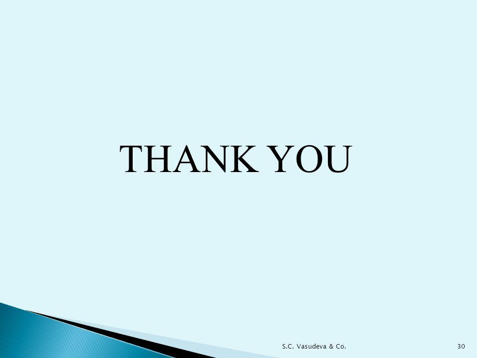 THANK YOU S.C. Vasudeva & Co.