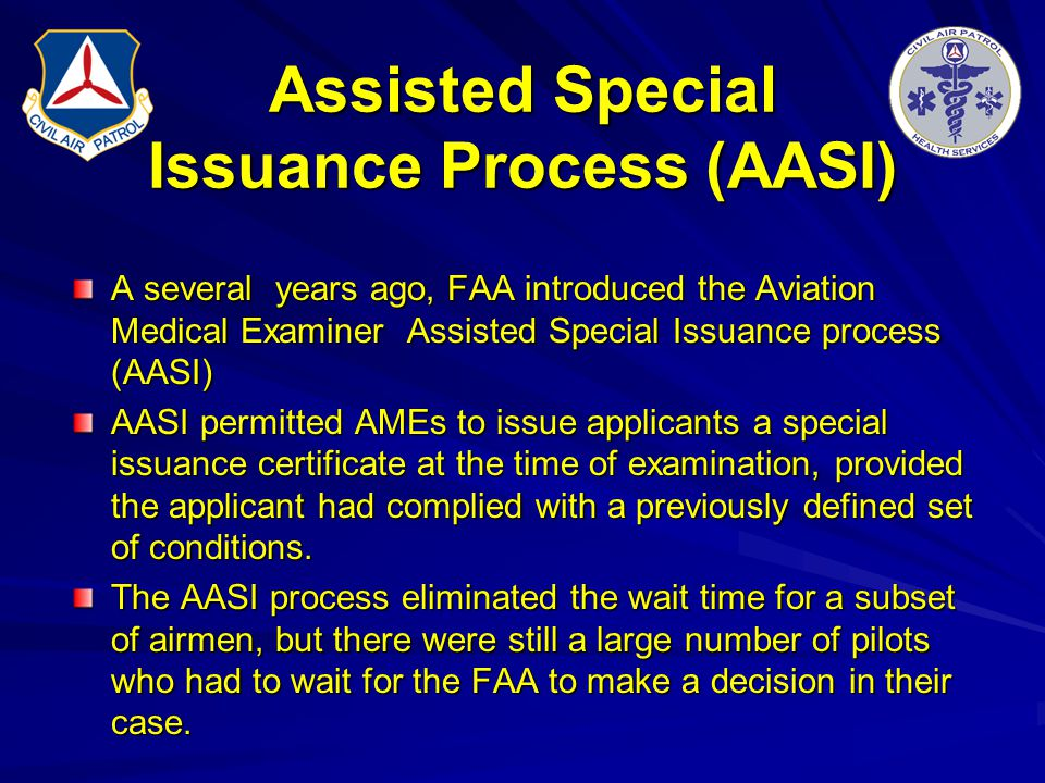 Assisted Special Issuance Process (AASI)