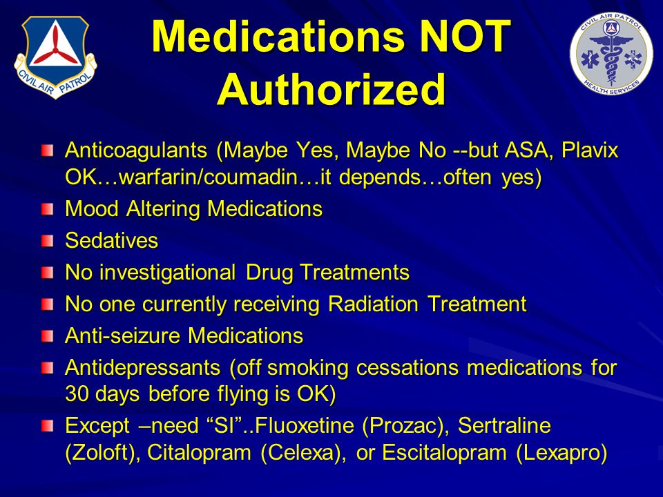 Medications NOT Authorized